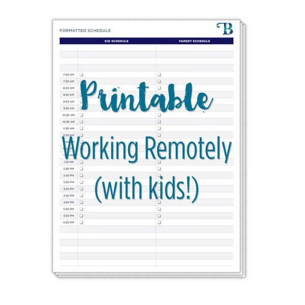 Working Remotely (with kids!) Printable